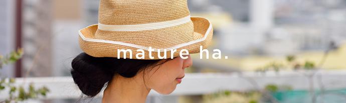mature ha.(マチュアーハ)