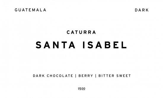SANTA ISABEL - DARK -     GUATEMALA  /200g