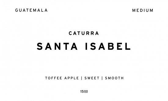 SANTA ISABEL     GUATEMALA  /200g