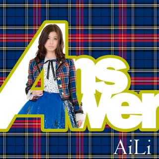 AiLi 4th Single 『Answer』