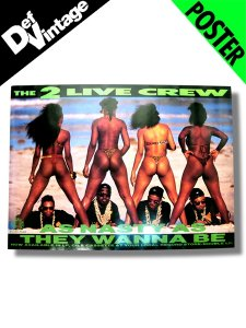 "'89 2 Live Crew ""As Nasty As They Wanna Be"" Poster"