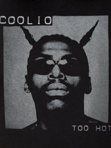"Coolio ""Too Hot"" T-Shirt"
