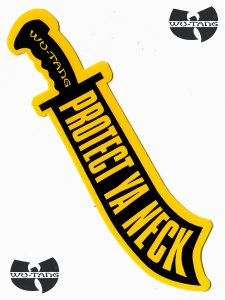 "WU-TANG CLAN ""PROTECT YA NECK"" Official Sword Sticker"