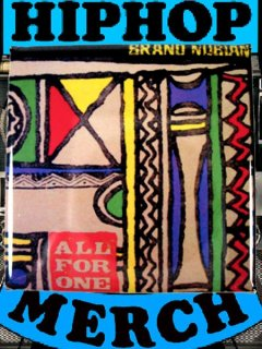 "Brand Nubian ""All For One"" Can Badge"