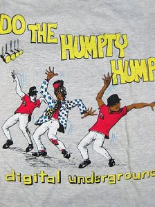 "Digital Underground""Do The Humpty Hump""T"