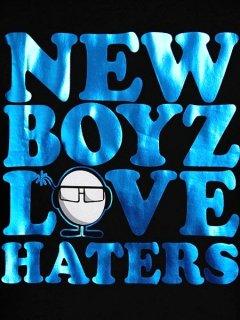 NEW BOYZ HATERS T-Shirt