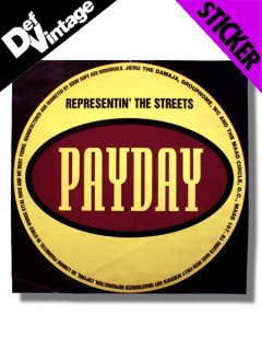 "Various ?? Payday ""Representin' The Streets"" Sticker"