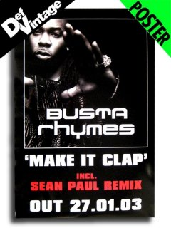 "'02 Busta Rhymes feat. Sean Paul ""Make It Clap"" Poster"