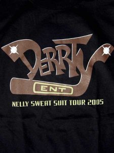 "Derrty Entertainment ""Nelly Sweat Tour"" T-Shirt"