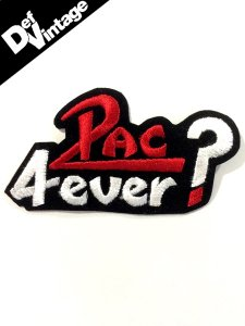 "2Pac ""4-Ever?"" Patch"