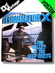 "'91 TERMINATOR X  ""Valley of Jeep Beets"" Promotional Poster"