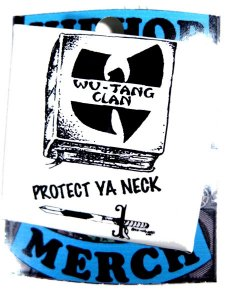 "Wu Tang Clan ""Protect Ya Neck"" Can Badge"
