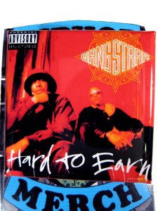 "Gang Starr ""Hard To Earn"" Can Badge"