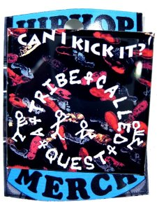 "A Tribe Called Quest ""Can I Kick It ?"" B"