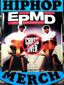 "EPMD ""Crossover"" Can Badge"