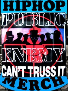 "Public Enemy ""Can't Truss It"" Can Badge"