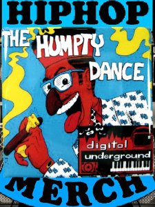 "Digital Underground ""Humpty Dance"" Butto"