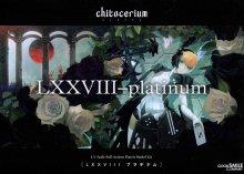 1/1 chitocerium LXXVIII-platinum チトセリウム