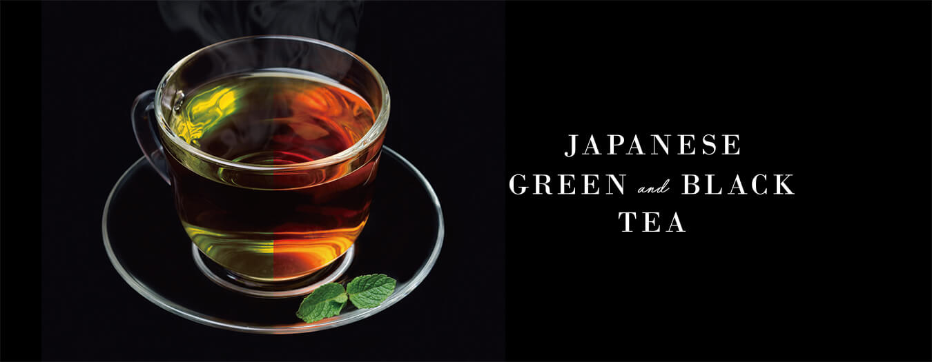 JAPANESE GREEN and BLACK TEA. GREEN EIGHT