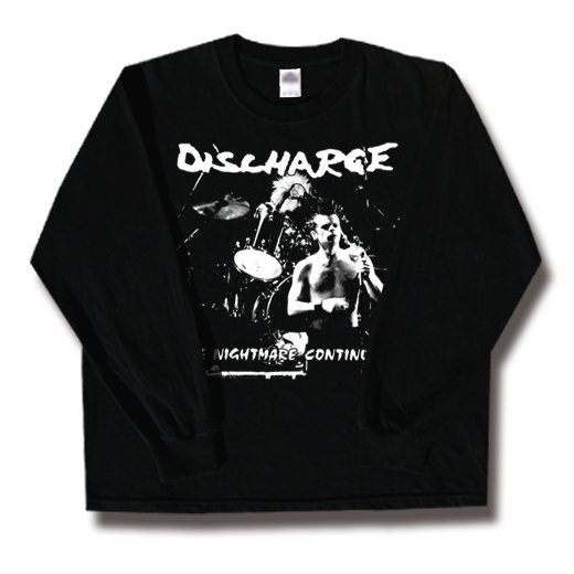 Discharge / ディスチャージ - The Nightmare Continues. ロングスリーブTシャツ【お取寄せ】