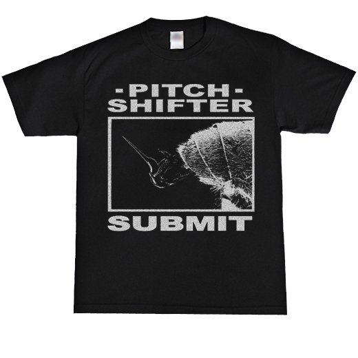 Pitch Shifter / ピッチ・シフター - Submit. Tシャツ【お取寄せ】
