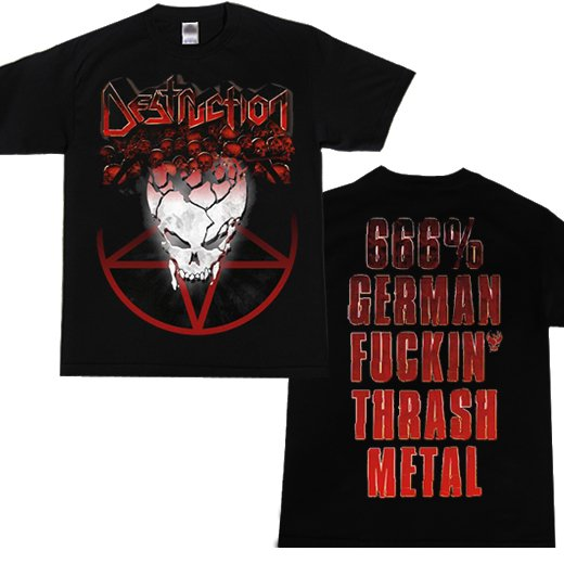Destruction / デストラクション - 666% German Fuckin Thrash Metal. Tシャツ【お取寄せ】