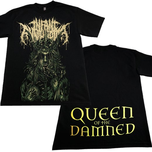 Infant Annihilator / インファント・アナイアレーター - Queen of The Damned. Tシャツ【お取寄せ】