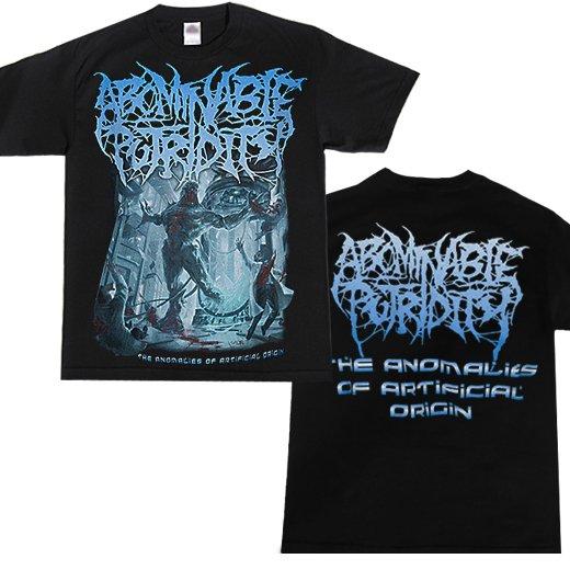 Abominable Putridity / アボミナブル・ピュトリディティ - The Anomalies of Artificial Origin. Tシャツ【お取寄せ】