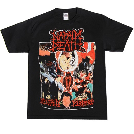 Napalm Death / ナパーム・デス - Mentally Murdered. Tシャツ【お取寄せ】