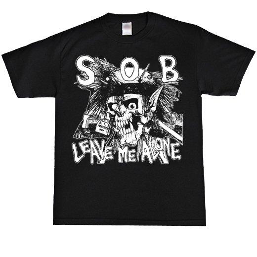 S.O.B. / エス・オー・ビー - Leave Me Alone. Tシャツ【お取寄せ】