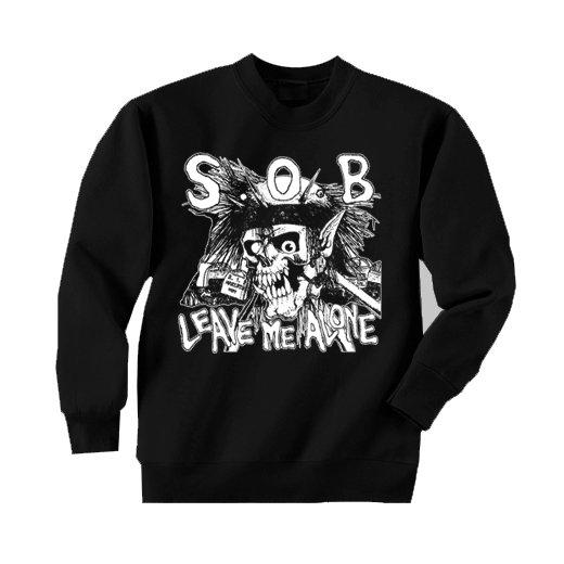 S.O.B. / エス・オー・ビー - Leave Me Alone. トレーナー【お取寄せ】