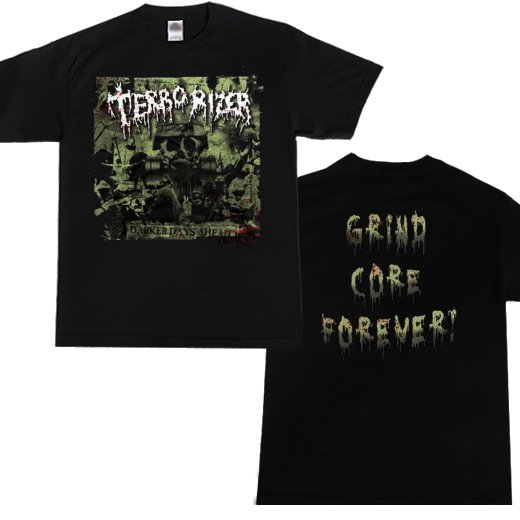 Terrorizer / テロライザー - Darker Days Grind Core Forever. Tシャツ【お取寄せ】