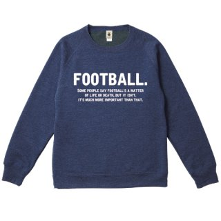 Football's A Matter-Q Sweat - deep heather navy<img class='new_mark_img2' src='//img.shop-pro.jp/img/new/icons14.gif' style='border:none;display:inline;margin:0px;padding:0px;width:auto;' />