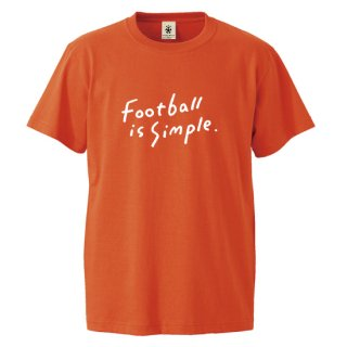 Football is Simple - laranja orange<img class='new_mark_img2' src='https://img.shop-pro.jp/img/new/icons14.gif' style='border:none;display:inline;margin:0px;padding:0px;width:auto;' />