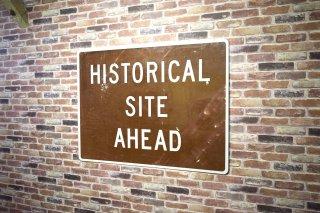 ビンテージ HISTORICAL SITE AHEAD サイン