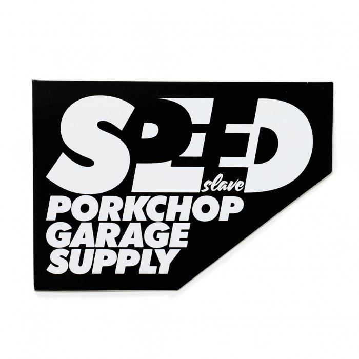 <img class='new_mark_img1' src='//img.shop-pro.jp/img/new/icons14.gif' style='border:none;display:inline;margin:0px;padding:0px;width:auto;' />PORKCHOP GARAGE SUPPLY / SPEED SLAVE STICKER