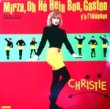 CHRISTIE - MIRZA,OH HE HEIN BON,GASTON[carrere/fra]'88/2trks.12 Inch