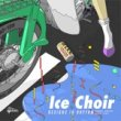 ICE CHOIR - DESIGNS IN RHYTHM[fastcut/jpn]10trks.LP ltd.500 only