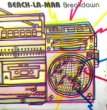 BEACH-LA-MAR - BREAKDOWN[pure joy records]'86/2trks.7 Inch poster slv.