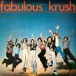 FABULOUS KRUSH - SAME[dove records/us]'79/10trks.LP