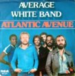 <img class='new_mark_img1' src='//img.shop-pro.jp/img/new/icons15.gif' style='border:none;display:inline;margin:0px;padding:0px;width:auto;' />AVERAGE WHITE BAND - ATLANTIC AVENUE[rca/hol]'78/2trks.7 Inch w/PS   *sol(vg++/vg++)