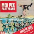 MEK PEK PARTY BAND - PARTY PA TAHITI[genlyd/hol]'85/2trks.7 Inch *sticker(vg++/ex+)