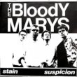 <img class='new_mark_img1' src='//img.shop-pro.jp/img/new/icons1.gif' style='border:none;display:inline;margin:0px;padding:0px;width:auto;' />THE BLOODY MARYS - STAIN[mess records]'87/2trks.7 Inch (ex-/ex)