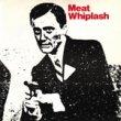 MEAT WHIPLASH - DON'T SLIP UP [optic nerve/uk]2trks.7 Inch 1,500 YEN + TAX