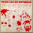 <img class='new_mark_img1' src='https://img.shop-pro.jp/img/new/icons1.gif' style='border:none;display:inline;margin:0px;padding:0px;width:auto;' />TRIXIE'S BIG RED MOTORBIKE - NORMAN AND NARCISSUS[lobby ludd records]'83/2trks.7 Inch (ex-/ex-)