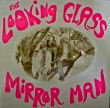 THE LOOKING GLASS - MIRROR MAN[vinyljapan]3trks.12 Inch