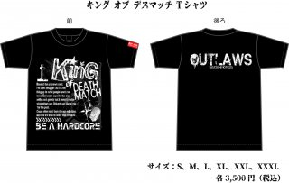 【OUTLAWS】KING of DEATHMATCH Tシャツ