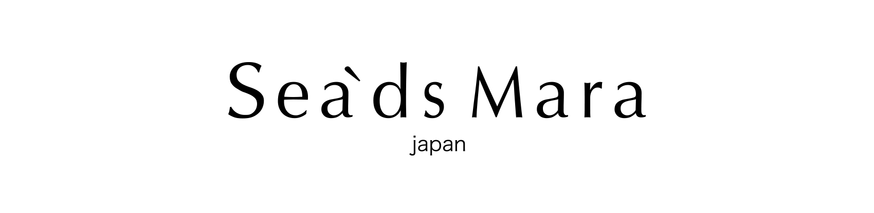 ■Sea'ds Mara
