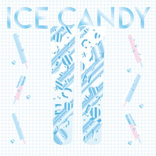 ア〜ミ〜×PredatorRat「ICE CANDY」(うしじまいい肉Presents