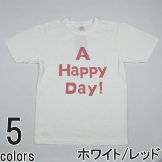 UES 651841 A Happy Day! Tシャツ